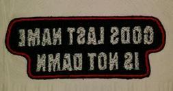 God's last name is not da*n motorcycle biker embroidered ves