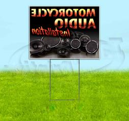 MOTORCYCLE AUDIO INSTALLATION 18x24 Yard Sign WITH STAKE Cor